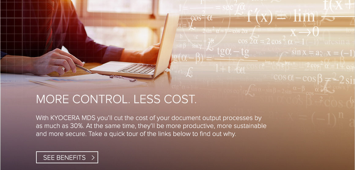 More Control for less with KYOCERA MDS and MPS